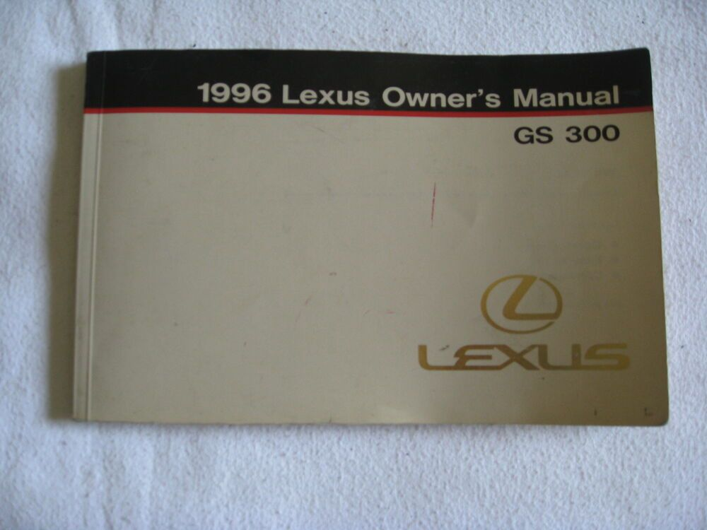 Advertisement eBay) 1996 LEXUS GS300 OWNER'S OWNERS MANUAL