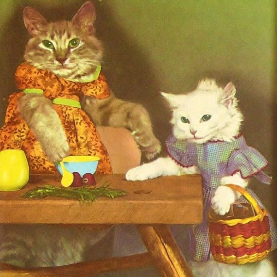 Skittercats Animals Wearing Clothes 1950s Catnip Cake Mama Cat Cats And Kittens Kittens Cutest