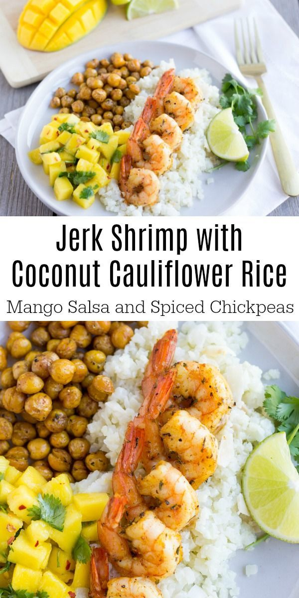 Jerk Shrimp with Coconut Cauliflower Rice #jerkshrimp Jerk Shrimp on top of coconut cauliflower rice, spiced chickpeas, and a refreshing mango salsa. #shrimp #mangosalsa #jerkseasoning #tropical #cauliflower #chickpeas #jerkshrimp