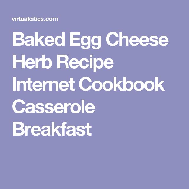 Baked Egg Cheese Herb Recipe Internet Cookbook Casserole Breakfast