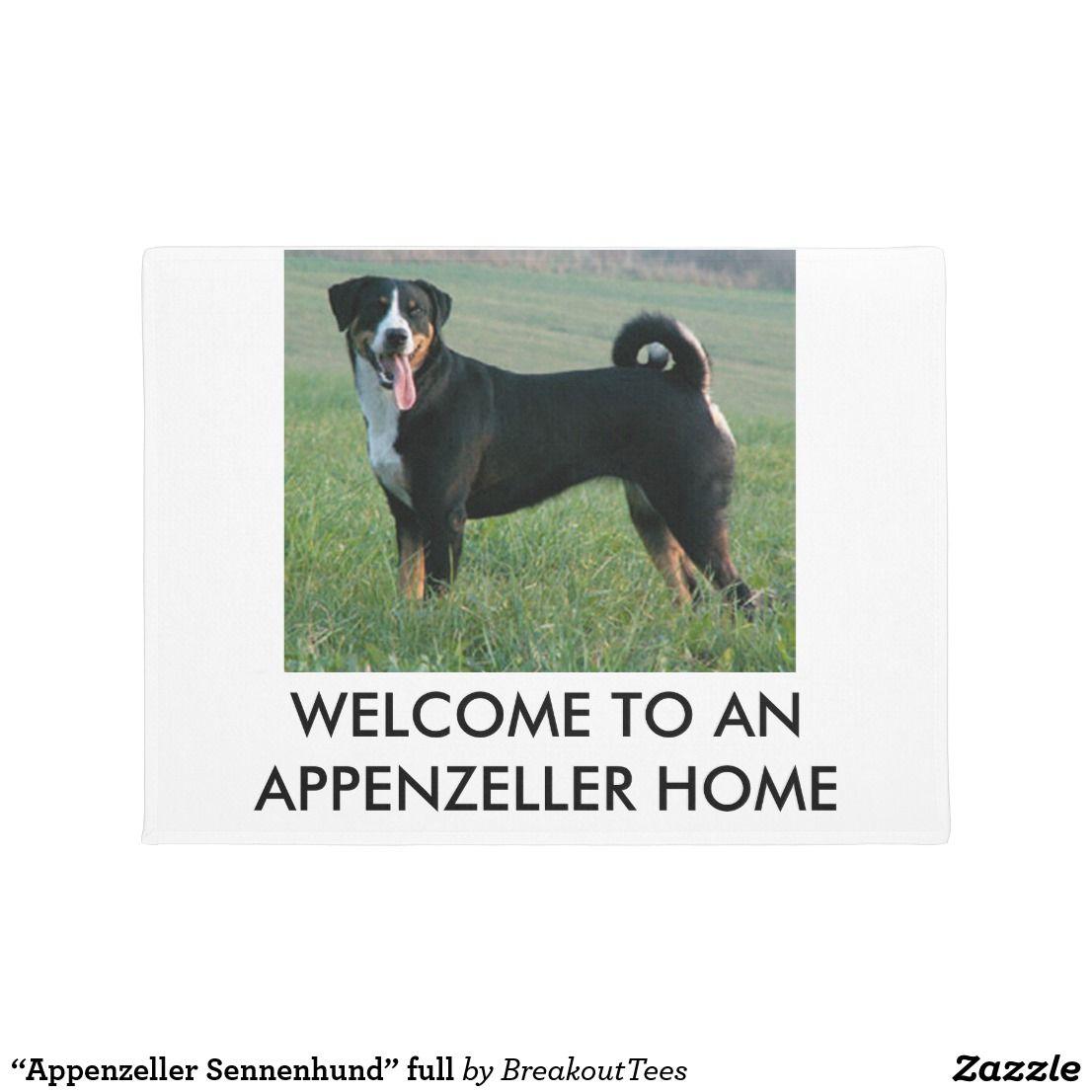 Appenzeller Sennenhund Full Doormat Zazzle Com Zazzle