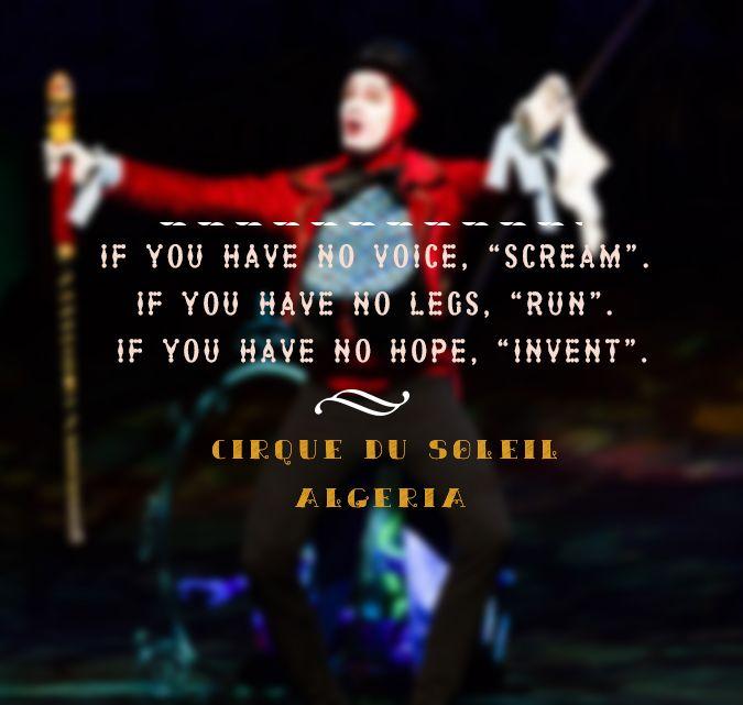 The Wonderfull Cirque Du Soleil Creative Quotes