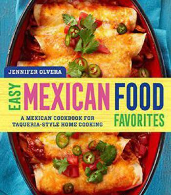Easy mexican food favorites a mexican cookbook for taqueria style easy mexican food favorites a mexican cookbook for taqueria style home cooking pdf forumfinder Choice Image