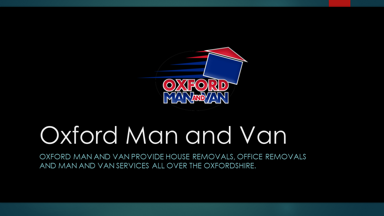 Oxford MAN AND VAN provide house removals, office removals