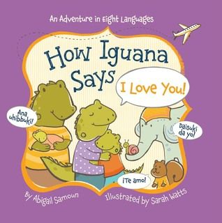 Book Reviews by Tima: How Iguana Says I Love You!