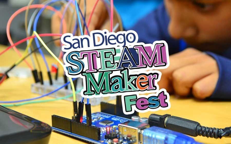San Diego STEAM Maker Fest