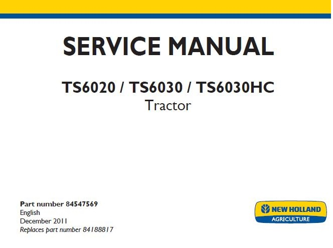 New Holland Ts6020 Ts6030 Ts6030hc Tractor Service Repair Manual Service Repair Manuals Pdf New Holland Repair Manuals Tractors