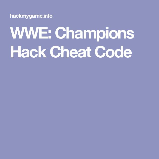 <b>WWE</b>: <b>Champions Hack Cheat Code</b>   <b>Cheat</b>   Pinterest   <b>Wwe champions</b> ...