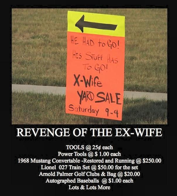 411e29c675d77dc482c90ddbe3fd9329 revenge of the ex wife revenge, funny pictures and memes