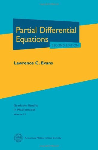Partial Differential Equations: Second Edition, by Lawrence C  Evans