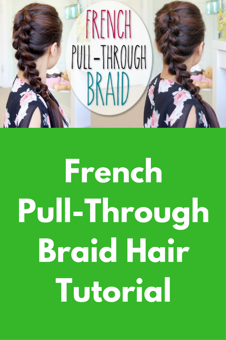 French pull through braid hair tutorial this tutorial is about how this hairstyle will work on medium to long hair and its really easy to do on yourself solutioingenieria Image collections