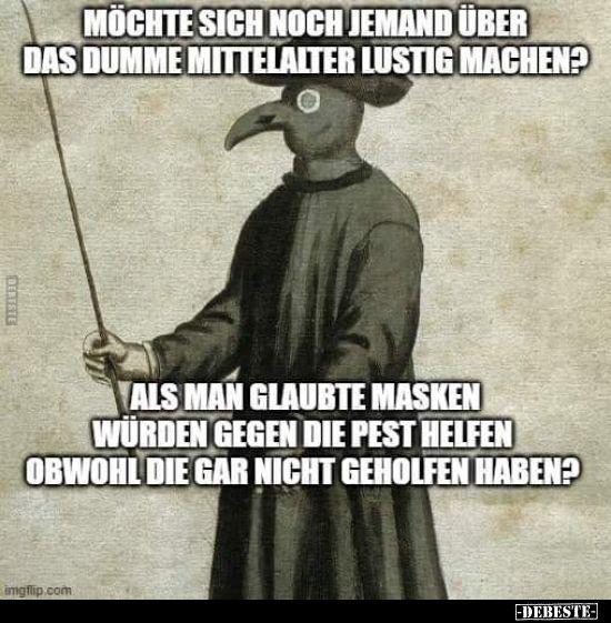 Möchte sich noch jemand über das dumme Mittelalter lustig
