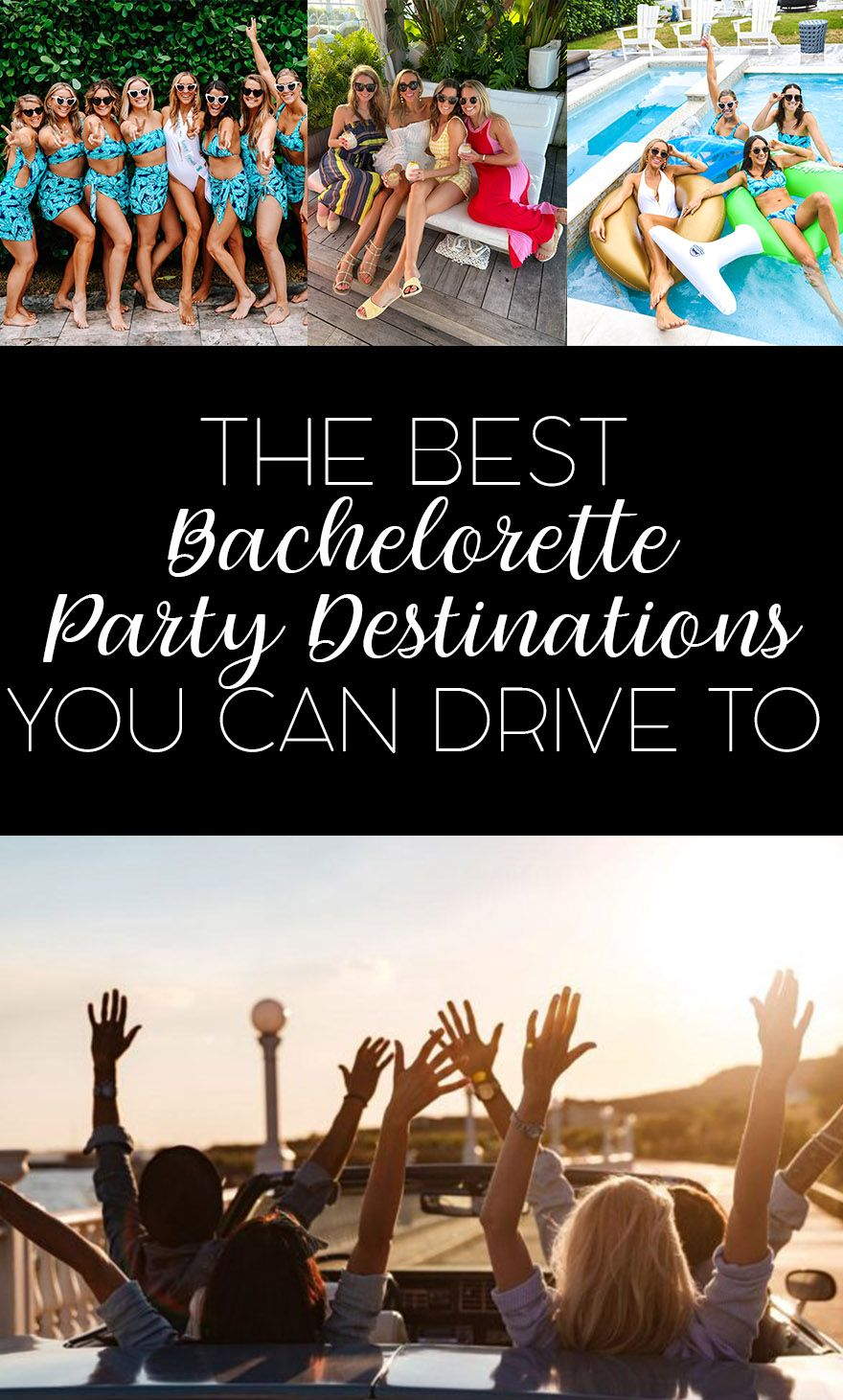 The Best Drivable Bachelorette Party Destinations In The Usa Bachelorette Parties You Can Drive To From The West Coast South Midwest And East Coast Jetset Bachelorette Party Destinations Bachelorette Bachelorette Party