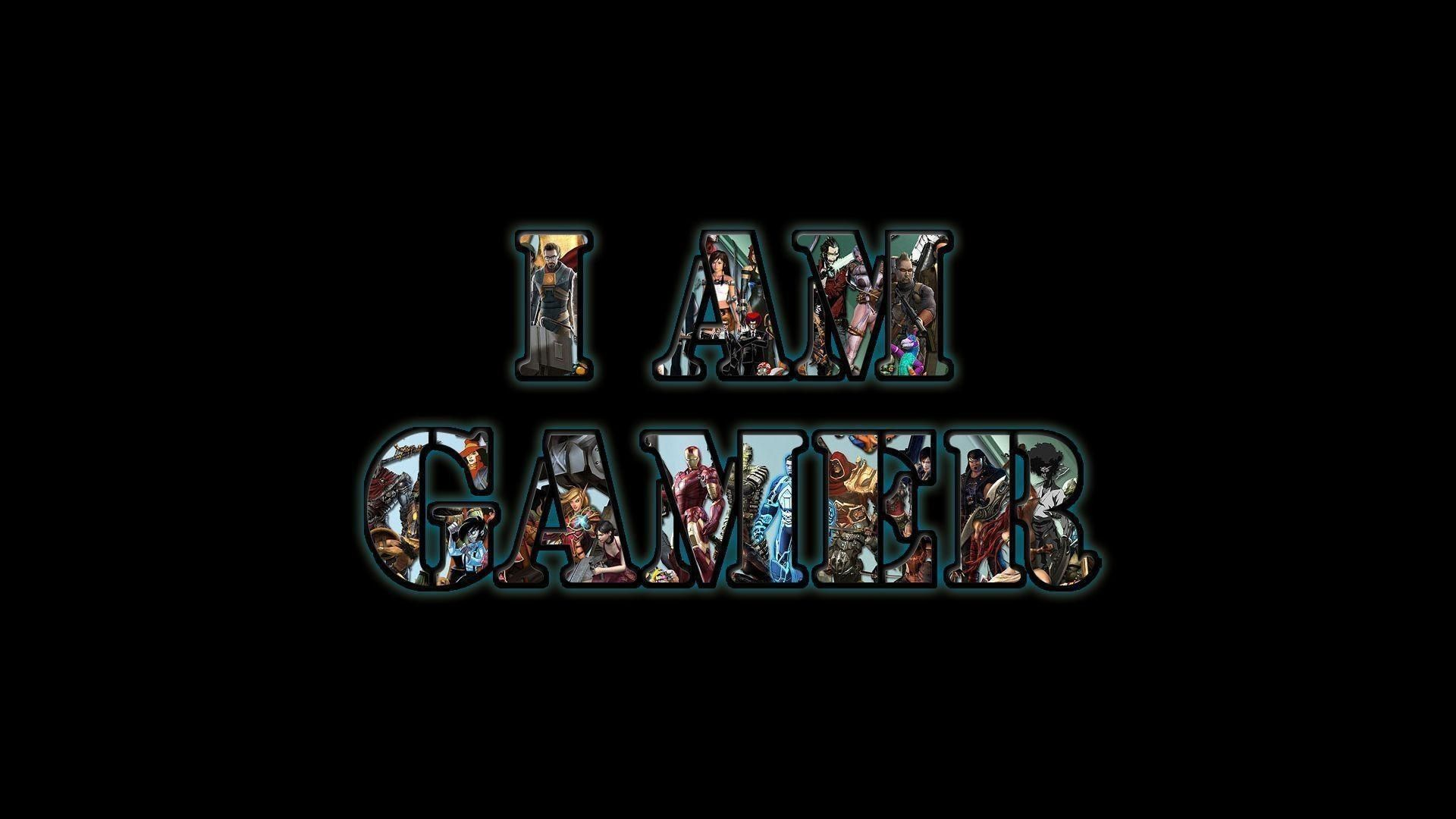 10 Top I Am A Gamer Wallpaper Full Hd 1080p For Pc Desktop