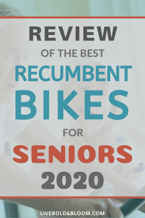 Review Of The 5 Best Recumbent Bikes For Seniors 2020 In 2020 Recumbent Bike Workout Biking Workout Healthy Living Motivation