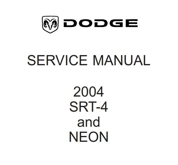 Dodge PL SRT-4 and Neon 2004 Service Manual (With images