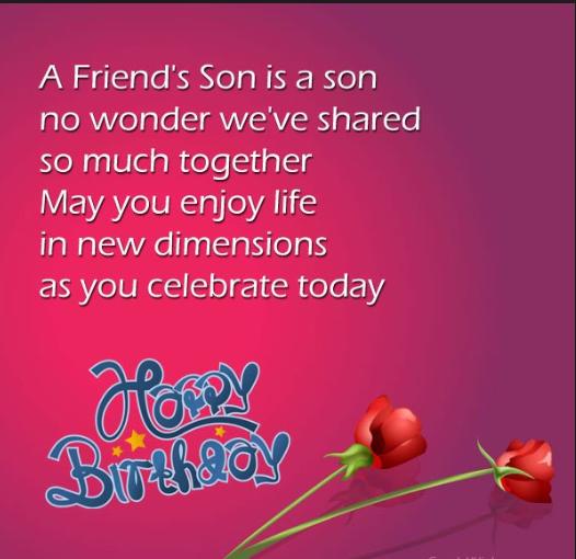 Birthday Wishes To Friends Son Birthday Wishes For Son Happy Birthday Wishes Wishes For Friends