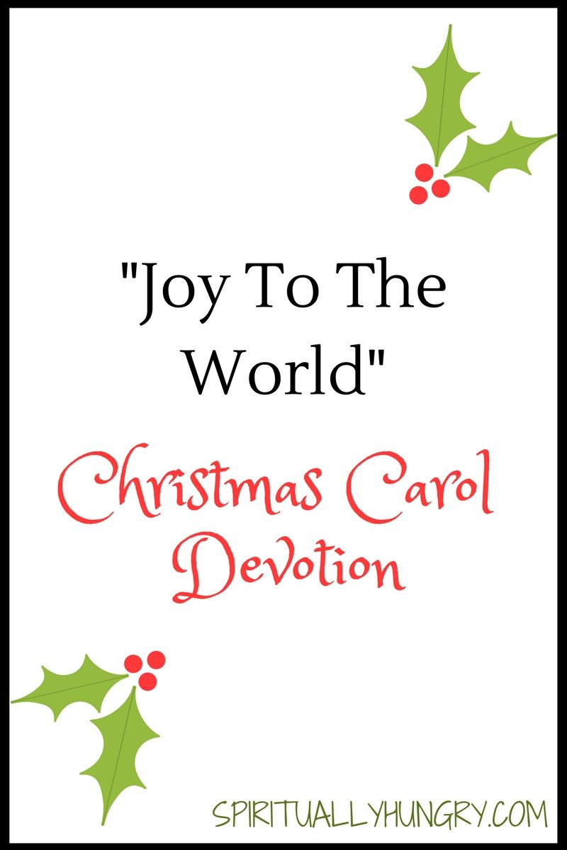 Joy To The World Christmas Devotion | Bible, Christmas devotions and ...
