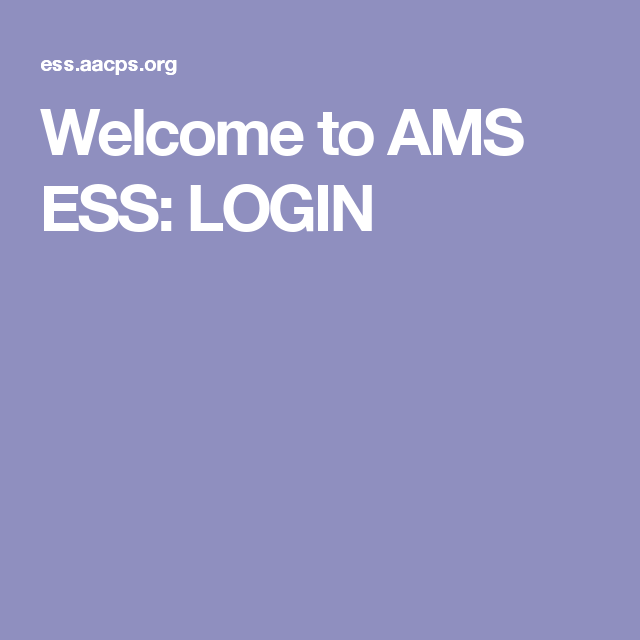 to AMS ESS LOGIN Ess, Login