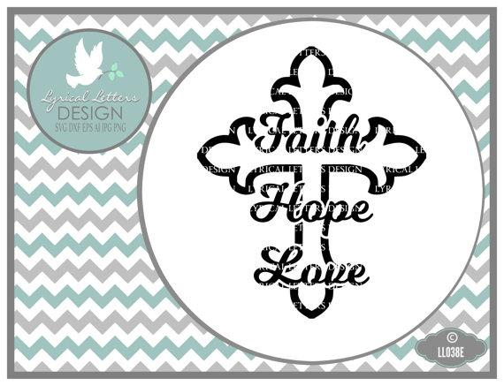 Download Faith Hope Love Cross LL038 E - SVG DXF Fcm Ai Eps Png Jpg ...