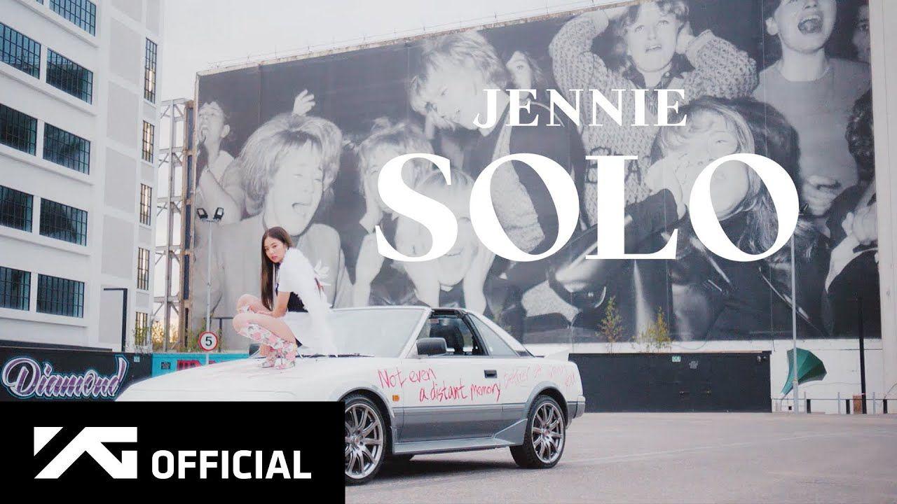 Jennie Solo M V Youtube Blackpink Soloing K Pop Music