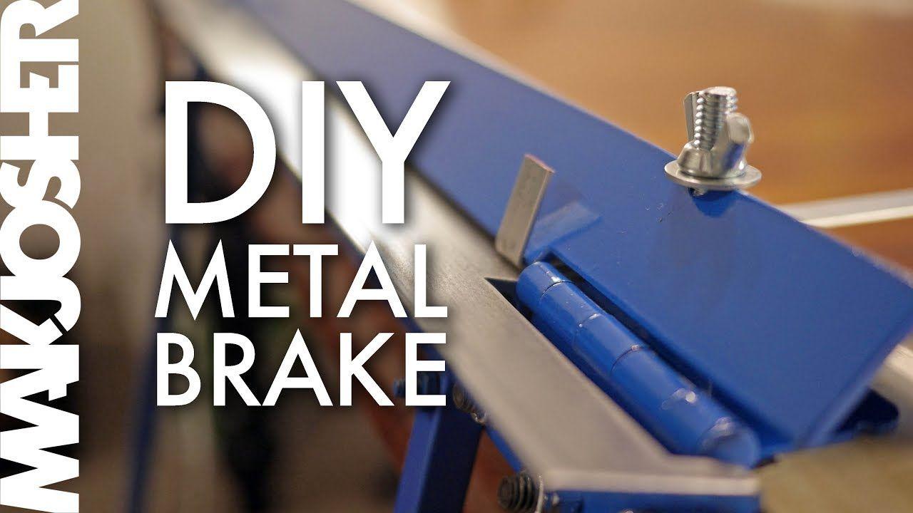 Diy Sheet Metal Bending Brake No Welding Sheet Metal Brake Sheet Metal Metal Bending