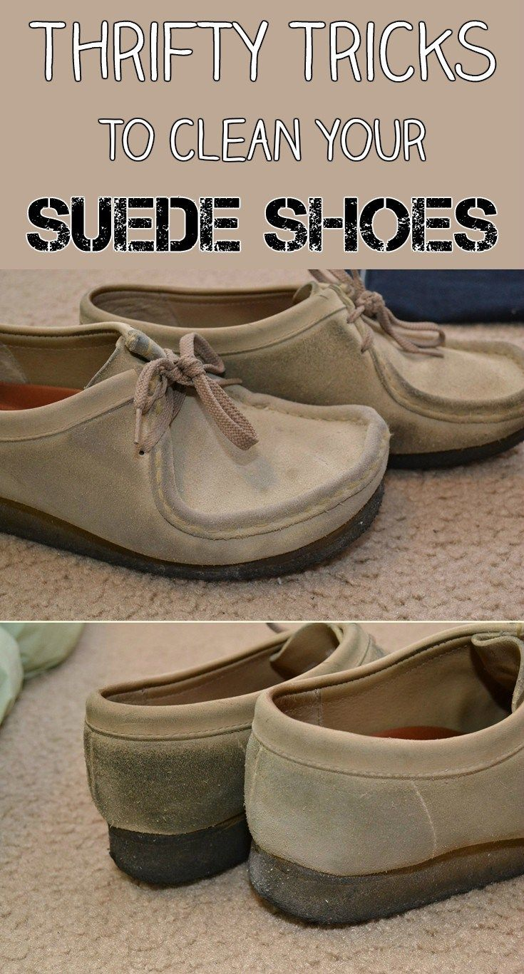 Tips And Tricks To Clean Your Suede Items Without Chemicals Shoes How