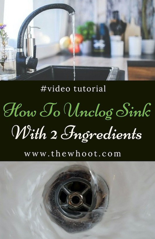 How To Unclog Sink Using 2 Natural Ingredients In Your Pantry Unclog Sink Blocked Sink Kitchen Sink Diy