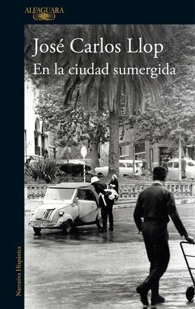 José Carlos Llop - En la ciudad sumergida