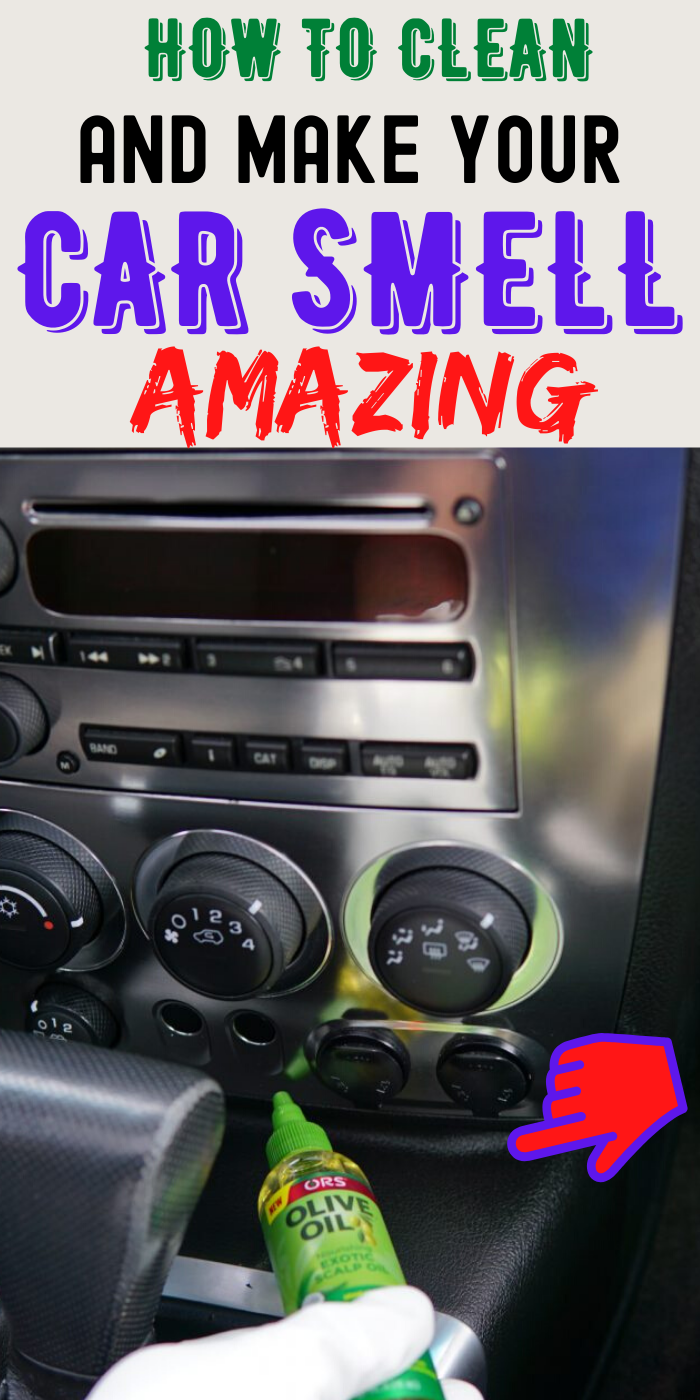 How To Make Your Car Smell Amazing And Clean