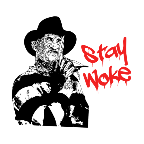 Stay Woke Freddy Krueger Nightmare On Elm Street Halloween Freddy Krueger Art Nightmare On Elm Street Freddy Krueger