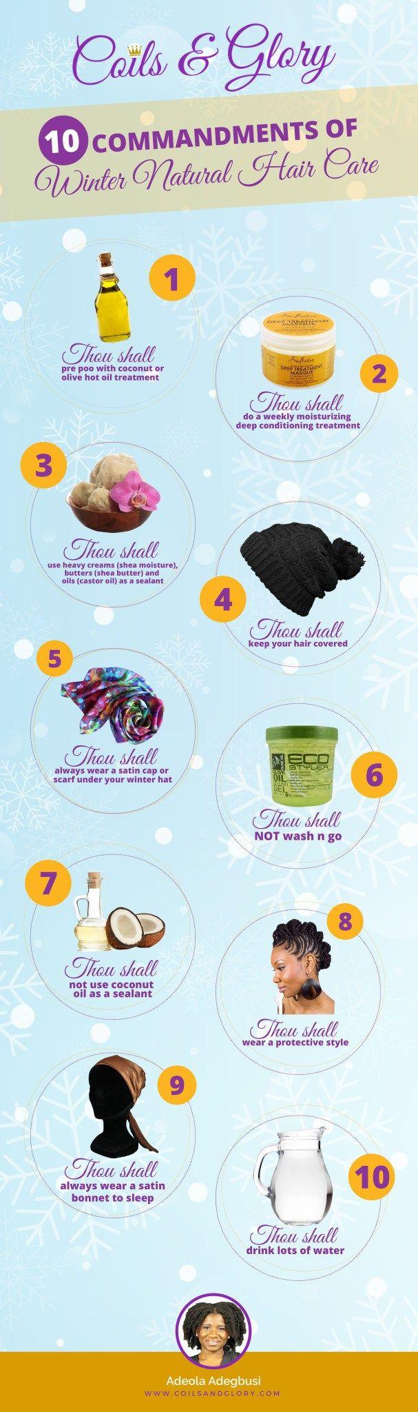 Natural Hair Commandments For Winter Hair Care Winter Natural Hair Care Winter Natural Hairstyles Winter Hair Care