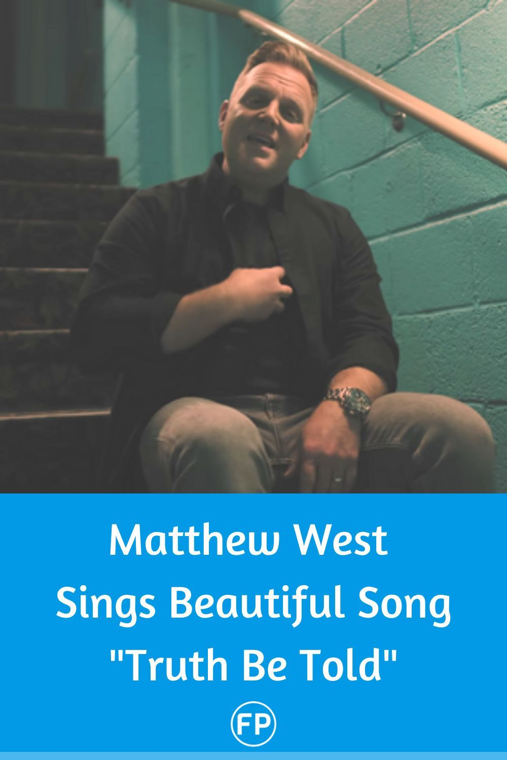 Truth Be Told Official Music Video By Matthew West Faithpot In 2020 Beautiful Songs Christian Songs List Christian Song Lyrics