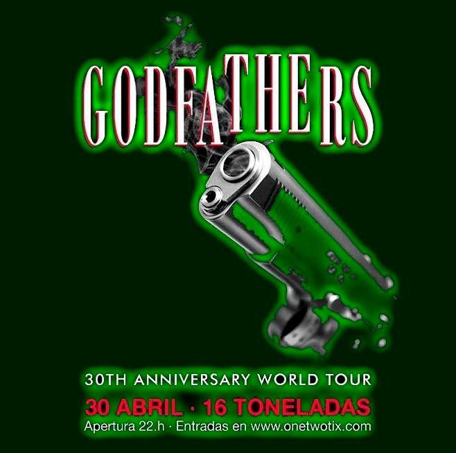 GODFATHERS (16 Toneladas, 30-4-15) http://www.woodyjagger.com/2015/05/nuestros-apreciados-padrinos-los-godfathers.html