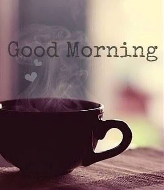 Good Morning Quote With Coffee Quotes Pinterest Morning Coffee