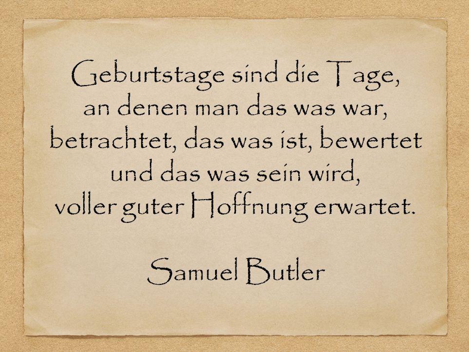 Geburtstage Sind Die Tage Samuel Butler Lustige