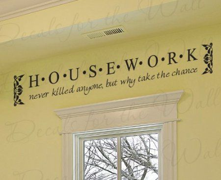 Amazon.com: Housework Never Killed Anyone - Laundry Room Funny ...