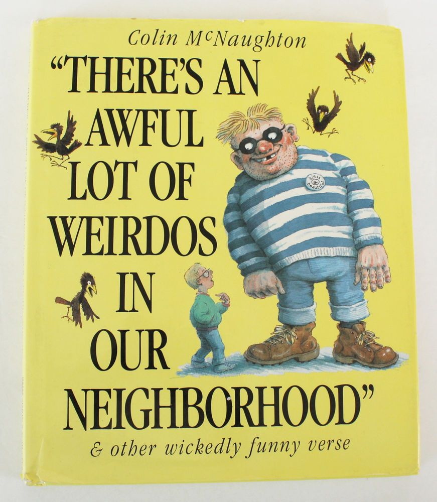 70400a71a4 There s An Awful Lot of Weirdos In Our Neighborhood Colin McNaughton Funny  Verse