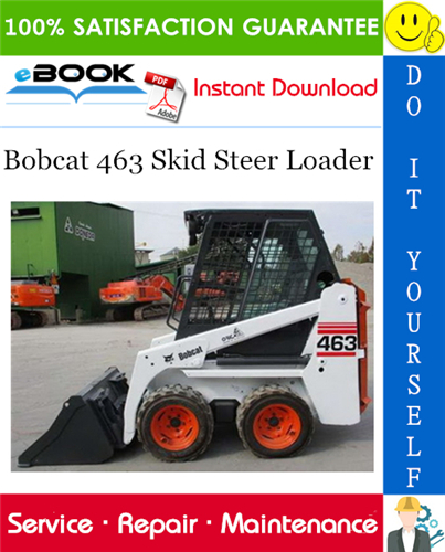 Bobcat 463 Skid Steer Loader Service Repair Manual Operation Maintenance Manual Wiring Hydraulic Hydro Operation And Maintenance Skid Steer Loader Bobcat