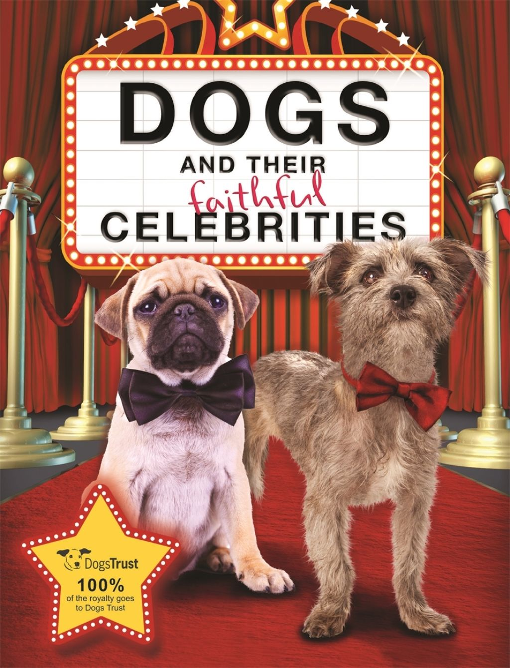 Dogs and their Faithful Celebrities (eBook)