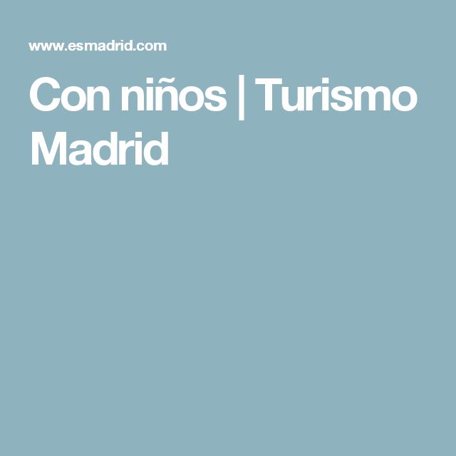 Con niños | Turismo Madrid