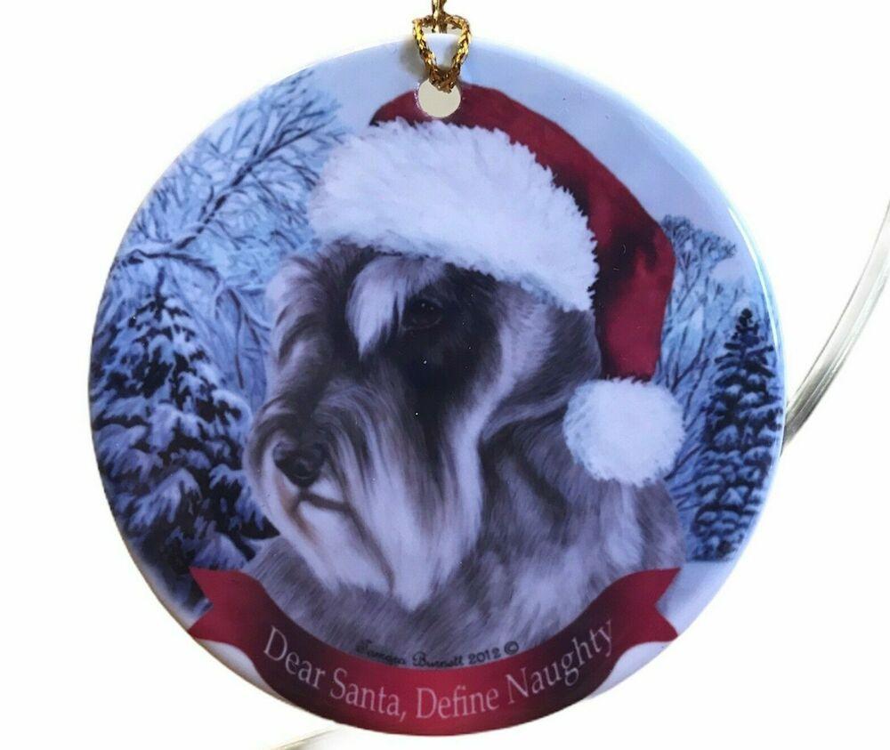 Schnauzer Christmas Ornament Dog Ornament Dear Santa Define Naughty New In 2020 Dog Christmas Ornaments Dog Ornaments Miniature American Eskimo