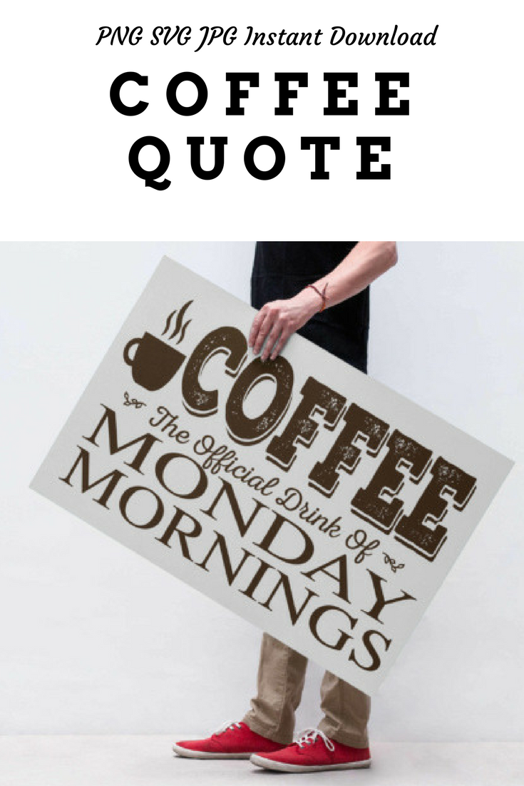 Coffee Quote In Printable And Cuttable Format Graphic By All Things