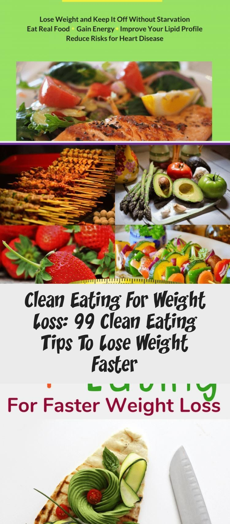 Clean Eating For Weight Loss: 99 Clean Eating Tips To Lose Weight Faster - health and diet fitness,...