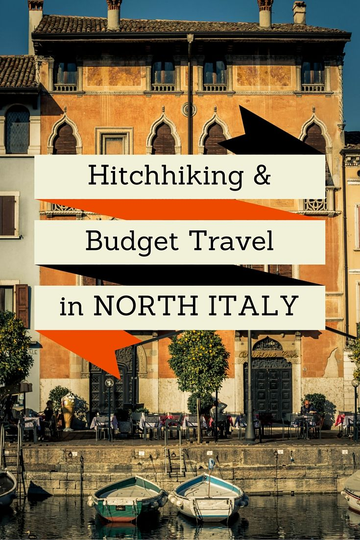 Hitchhiking and traveling on a budget in North Italy | Hitchhiking