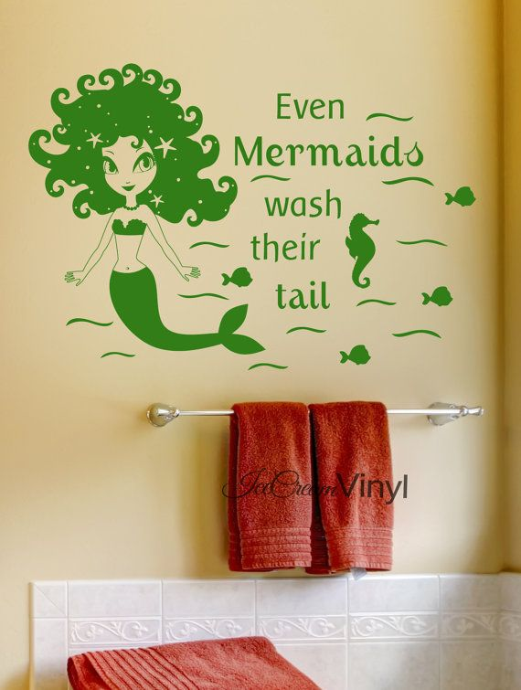 Mermaid Vinyl Wall Decal Even Mermaids Wash Their Tails Bathroom ...