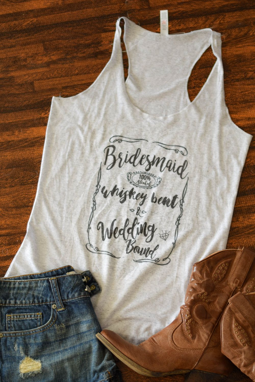 Nashville Bachelorette Party Shirt Tank Bridesmaid Shirts Whiskey Bent Wedding Bound By EverlyGrayce On Etsy