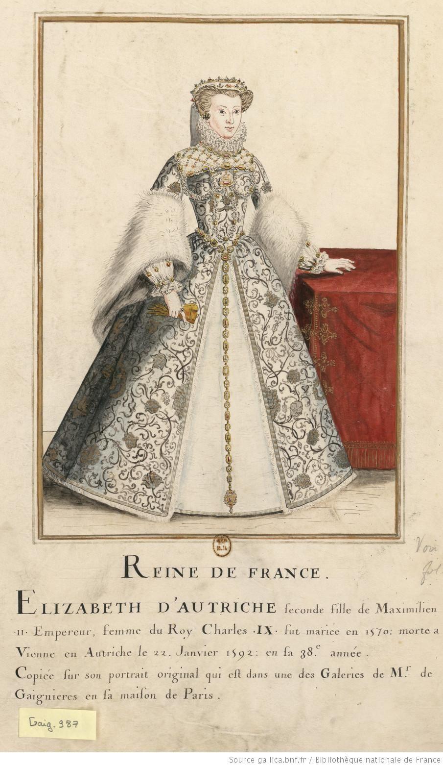 Elisabeth D Autriche Historical Costume 16th Century Fashion Royal Costume