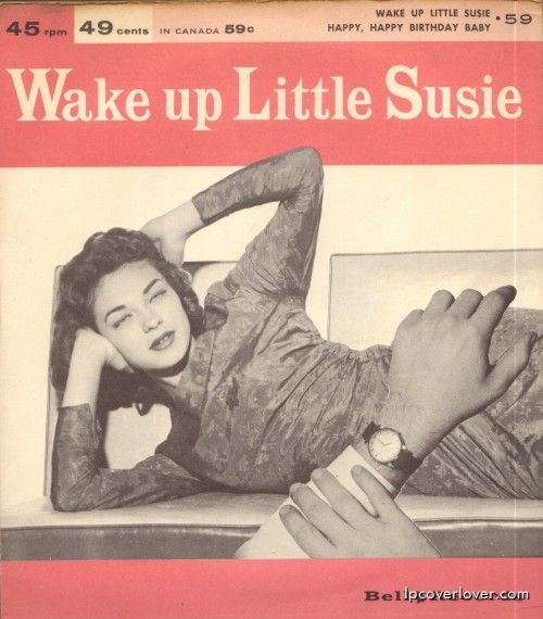 """The LP Cover Lover Tumblr / """"Wake Up Little Susie"""" A Bell"""