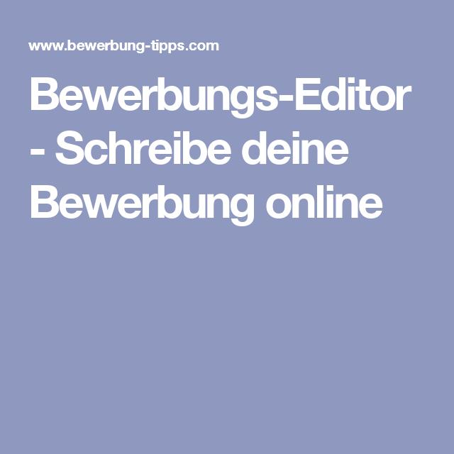 Bewerbungs Editor Schreibe Deine Bewerbung Online Bewerbung